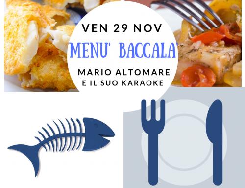 Menù Baccalà – cena e Karaoke con Mario Altomare