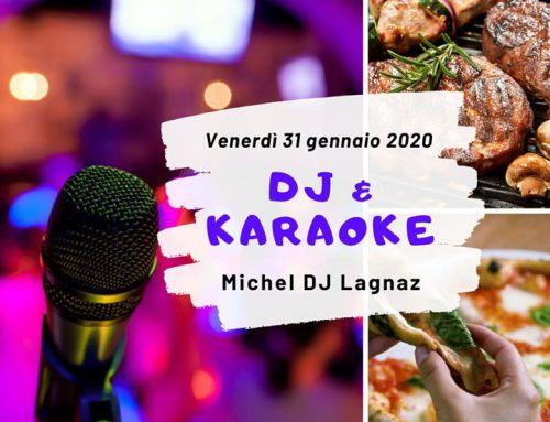 DJ & KARAOKE – Venerdì 31 Gennaio 2020