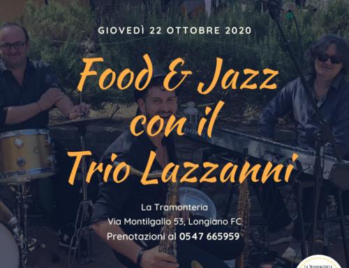 FOOD & JAZZ con il Trio Lazzanni 🎷🎶